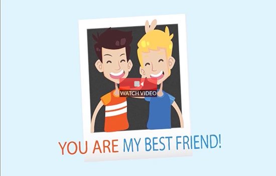 You Are My Best Friend!